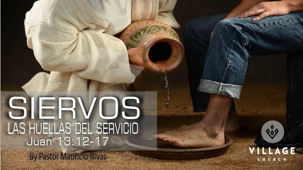 Siervos: Las Huellas Del Servicio