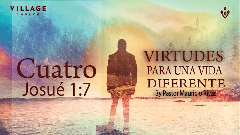 4 Virtudes Para Una Vida Diferente Image