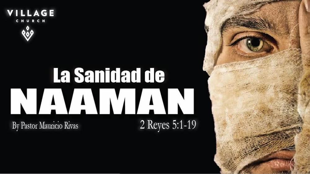 """Tema: La Sanidad de  """"NAAMAN"""" Image"""